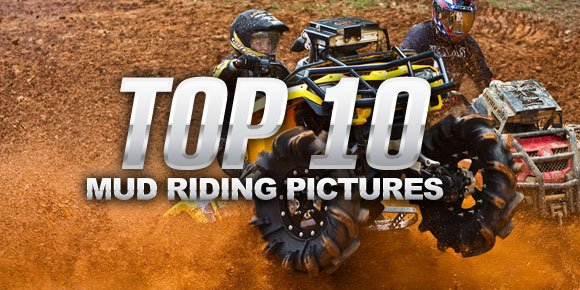 Top 10 Mud Riding Pictures