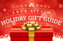 2014 ATV.com Holiday Gift Guide